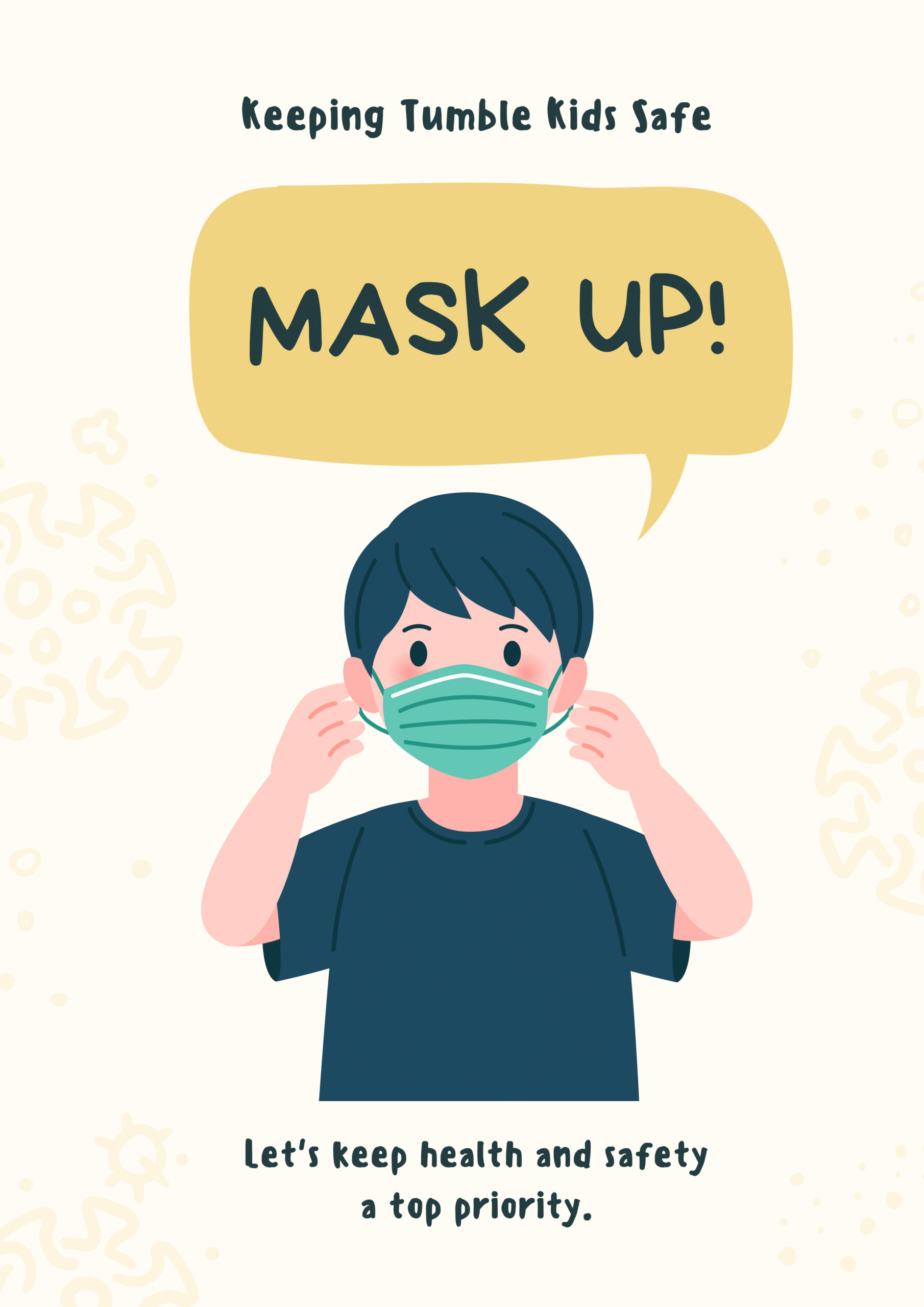 Mask up! Let's keep health and safety a top priority.
